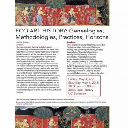 Eco Art History Conference 2018 Program Featuring Meredith Hoy